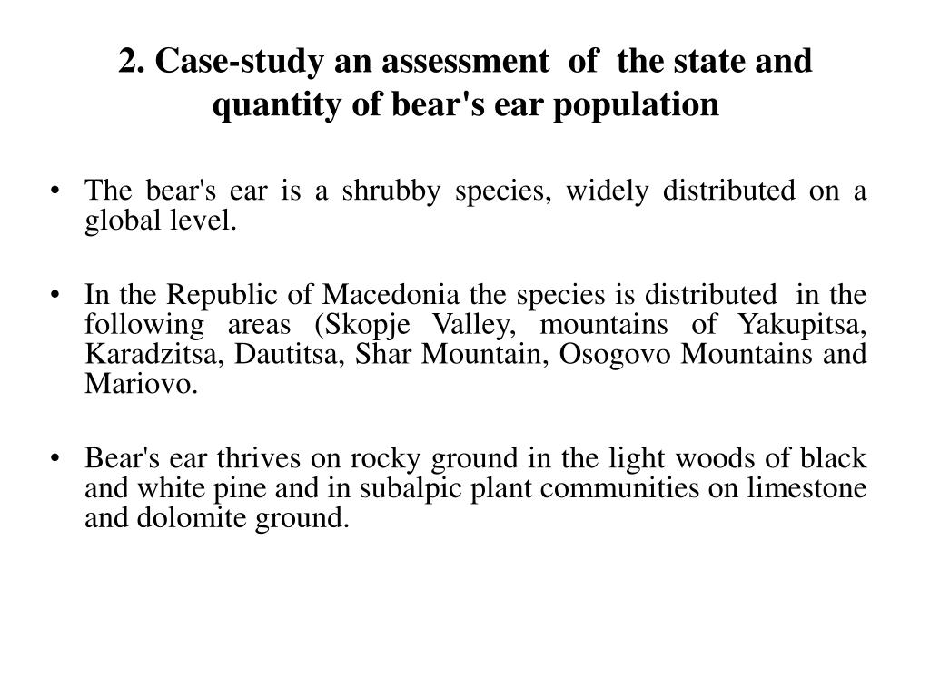 2. Case-study an assessment  of  the state and  quantity of bear's ear population