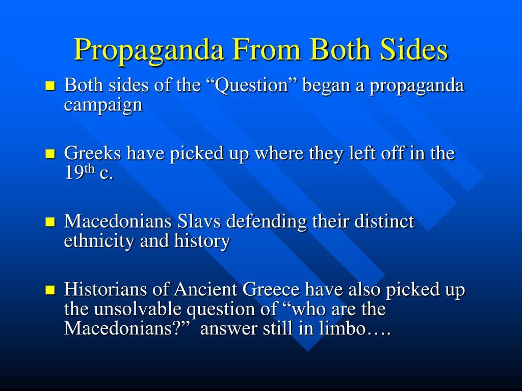 Propaganda From Both Sides
