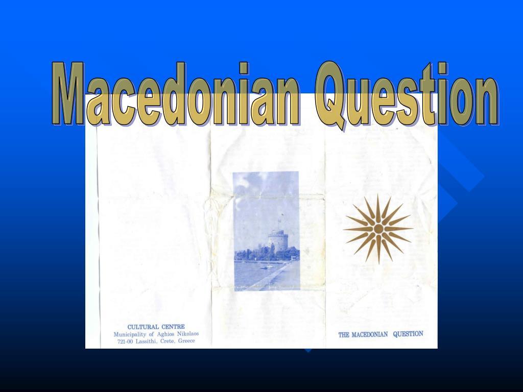 Macedonian Question
