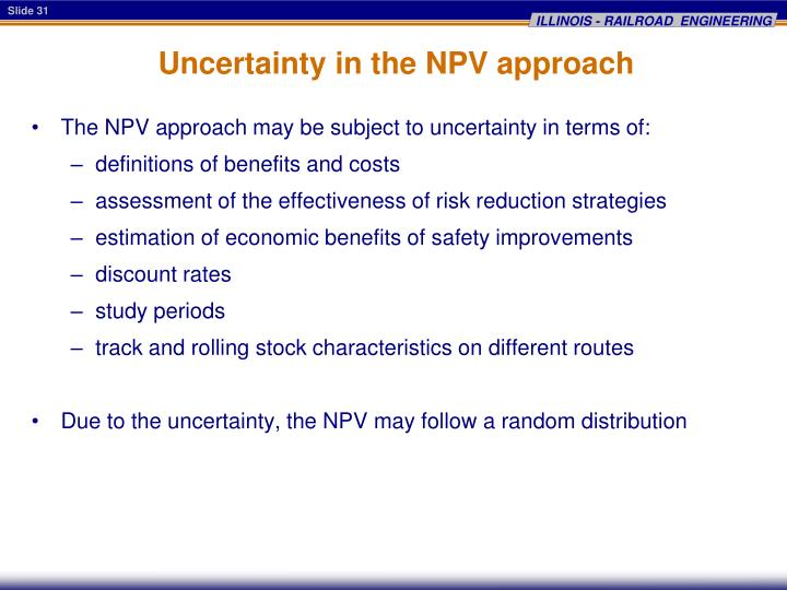Uncertainty in the NPV approach