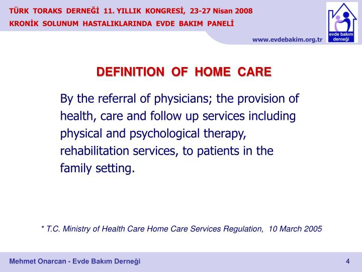 DEFINITION  OF  HOME  CARE
