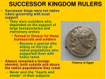 successor kingdom rulers