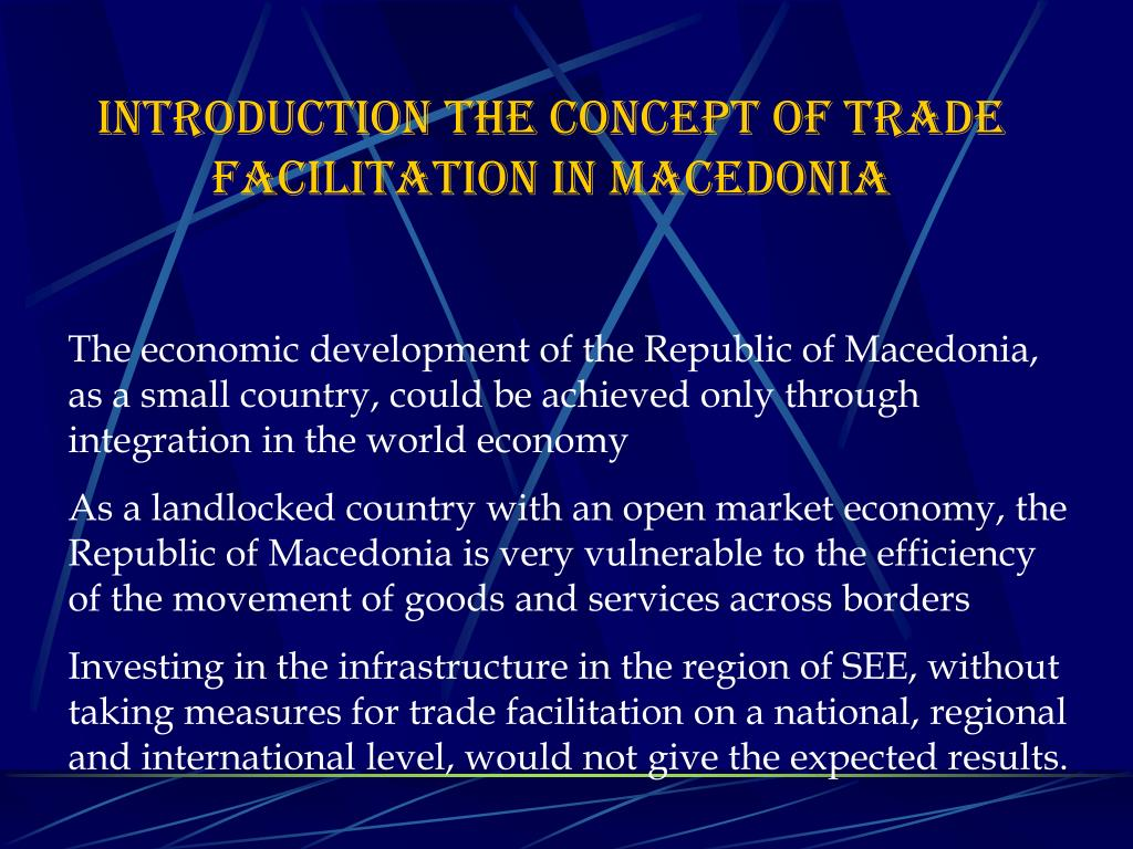 Introduction the concept of trade facilitation in Macedonia