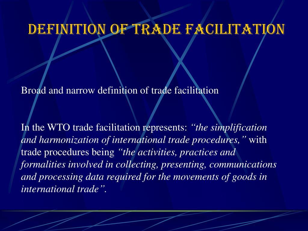 DEFINITION OF TRADE FACILITATION