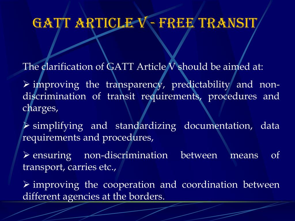 GATT Article V - FREE TRANSIT