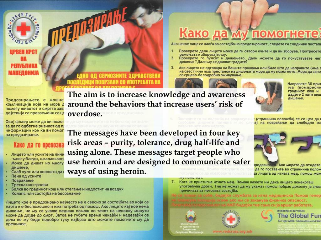The aim is to increase knowledge and awareness around the behaviors that increase users' risk of overdose.