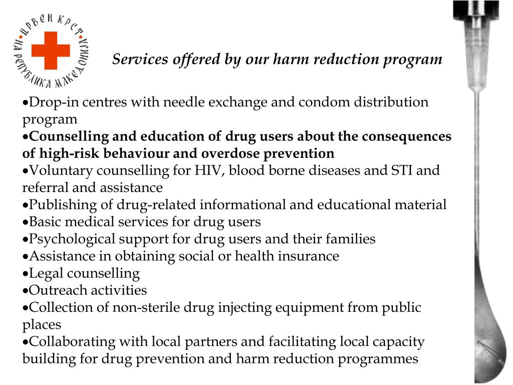 Services offered by our harm reduction program