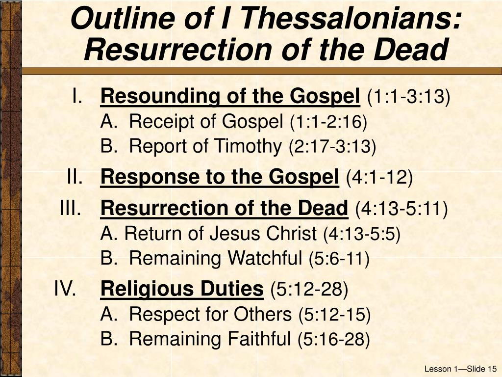 Outline of I Thessalonians:  Resurrection of the Dead
