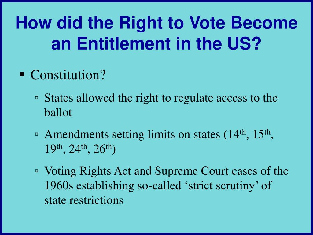 How did the Right to Vote Become an Entitlement in the US?