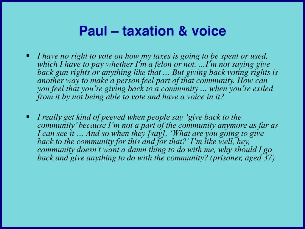 Paul – taxation & voice