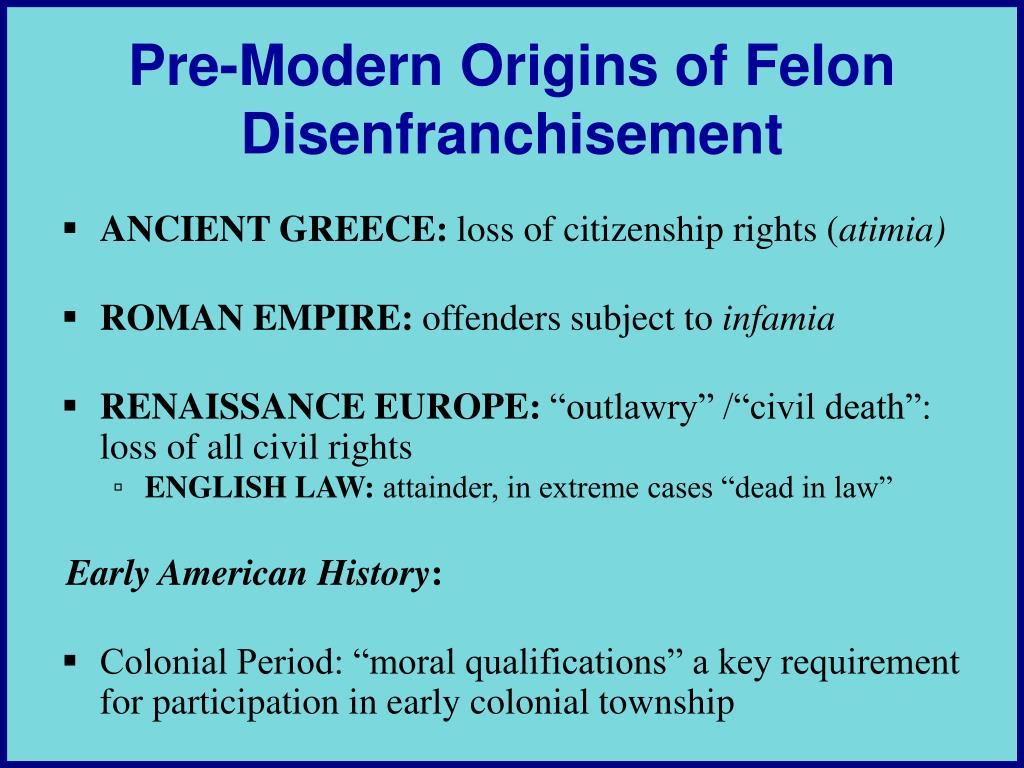 Pre-Modern Origins of Felon Disenfranchisement