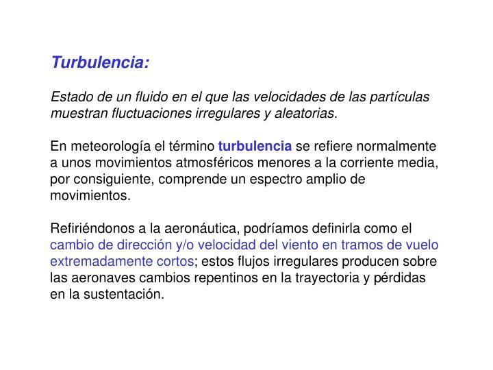 Turbulencia: