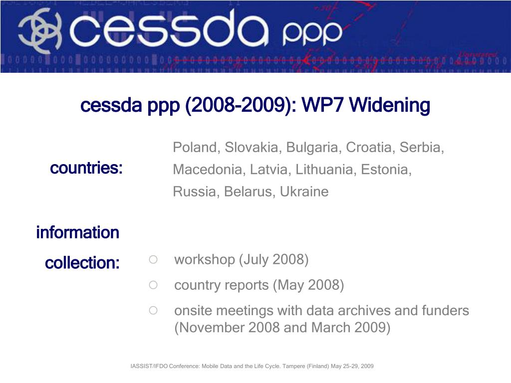 cessda ppp (2008-2009): WP7 Widening