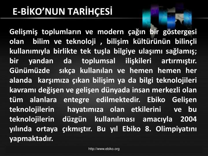 E-BİKO'NUN TARİHÇESİ