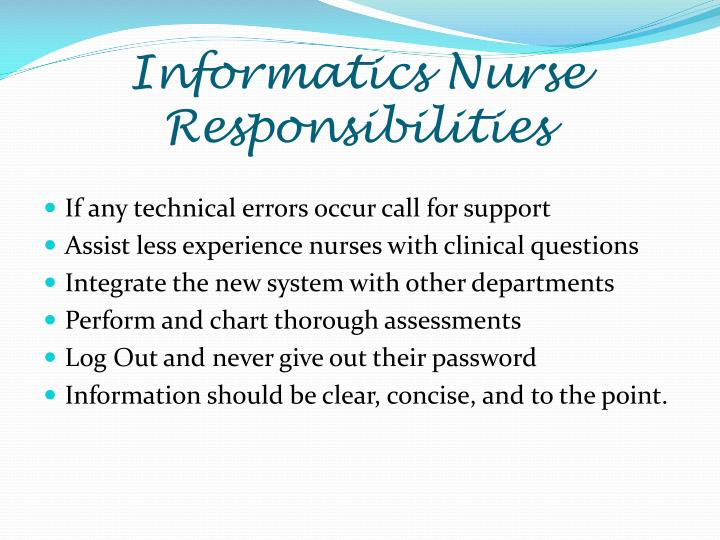 Informatics Nurse Responsibilities