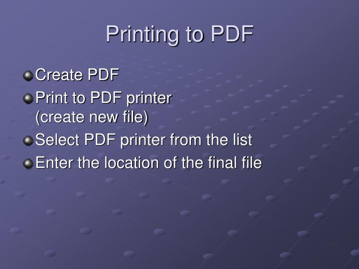 Printing to