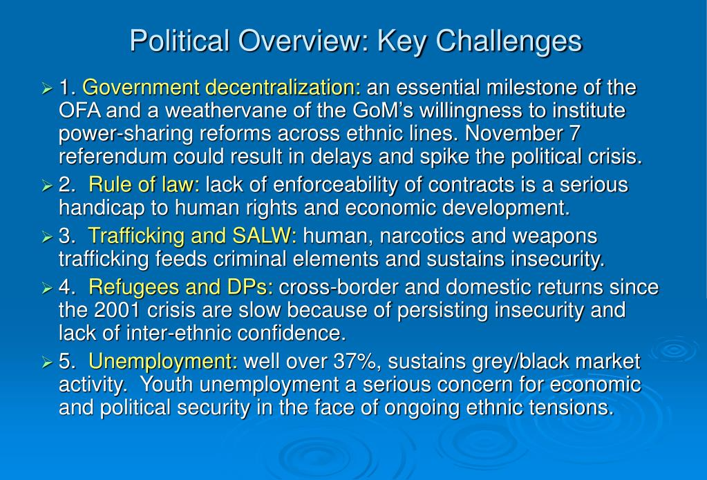 Political Overview: Key Challenges