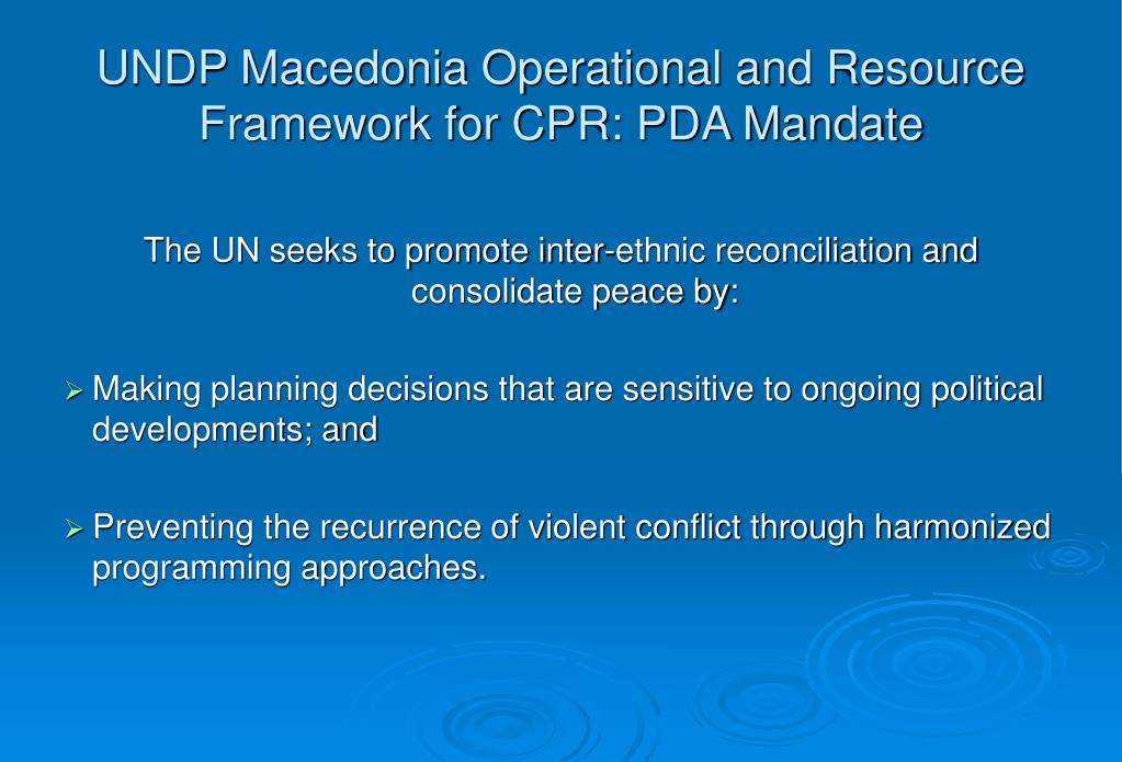UNDP Macedonia Operational and Resource Framework for CPR: PDA Mandate