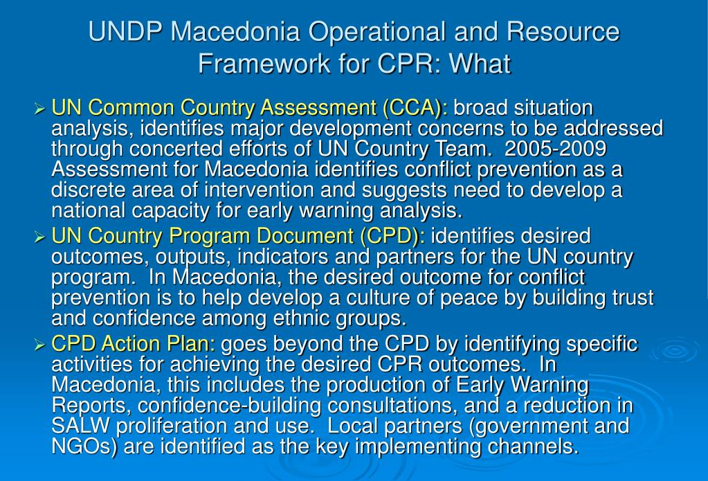 UNDP Macedonia Operational and Resource Framework for CPR: What