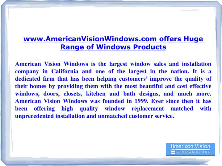 Www.AmericanVisionWindows.com offers Huge Range of Windows Products