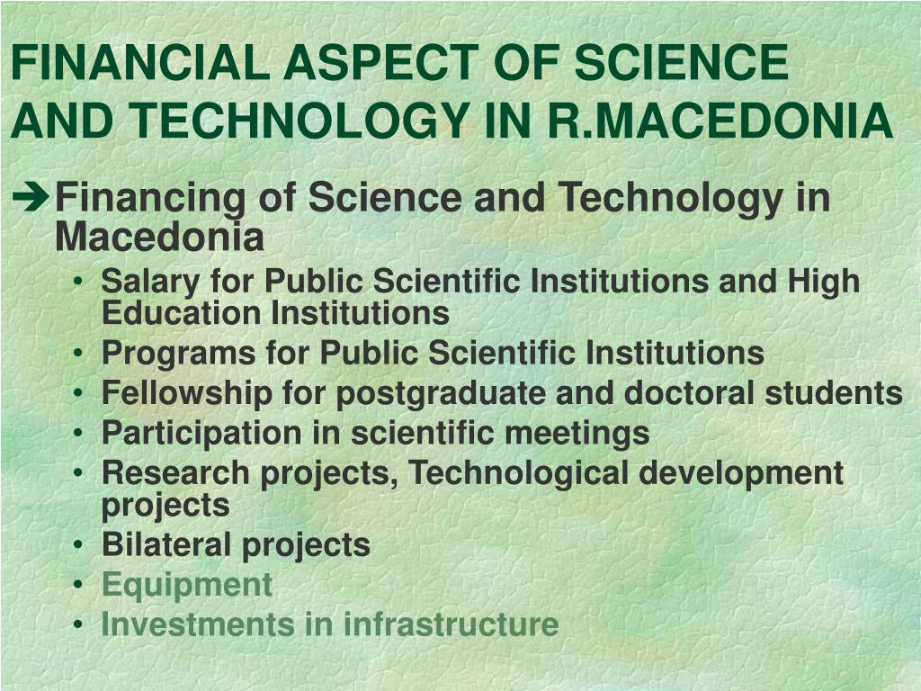 FINANCIAL ASPECT OF SCIENCE AND TECHNOLOGY IN R.MACEDONIA