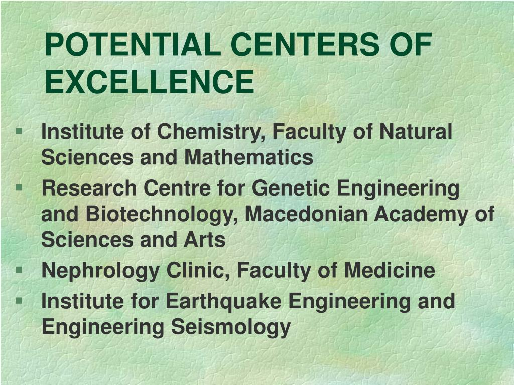 POTENTIAL CENTERS OF EXCELLENCE