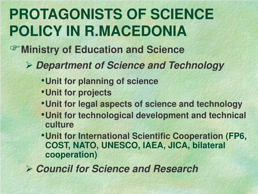 PROTAGONISTS OF SCIENCE POLICY IN R.MACEDONIA