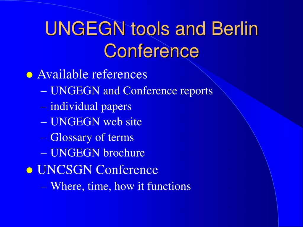 UNGEGN tools and Berlin Conference
