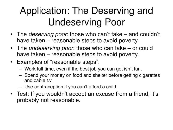 Application: The Deserving and