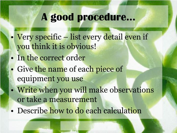 A good procedure…