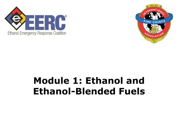 Module 1: Ethanol and