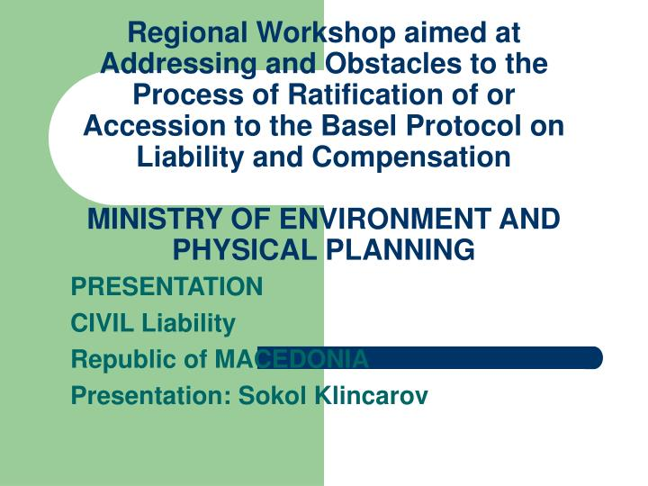 Presentation civil liability republic of macedonia presentation sokol klincarov