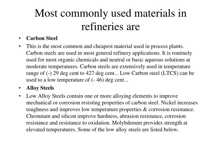 Most commonly used materials in refineries are