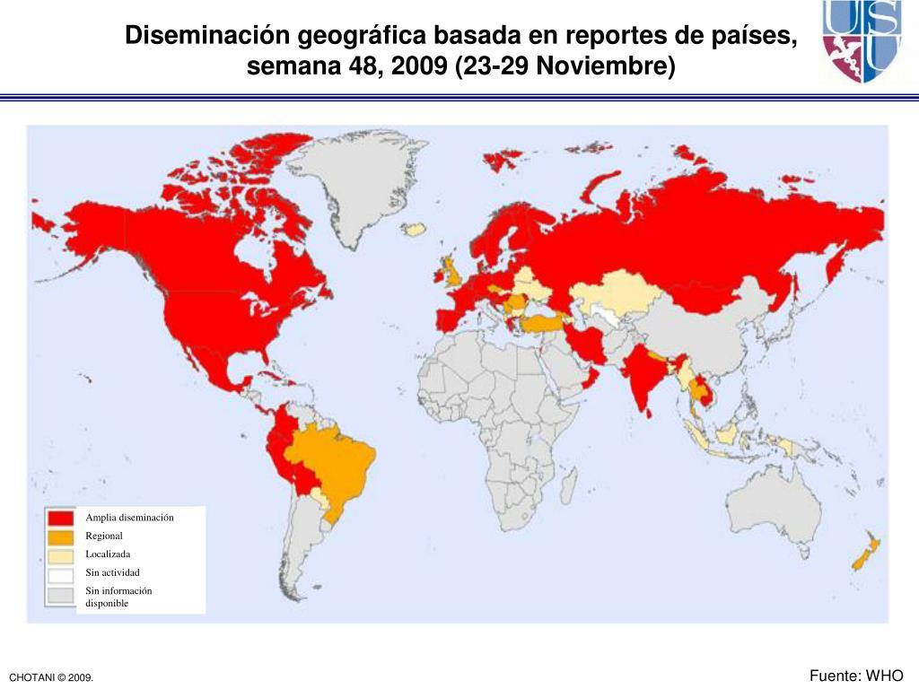 Diseminación geográfica basada en reportes de países,             semana 48, 2009 (23-29 Noviembre)