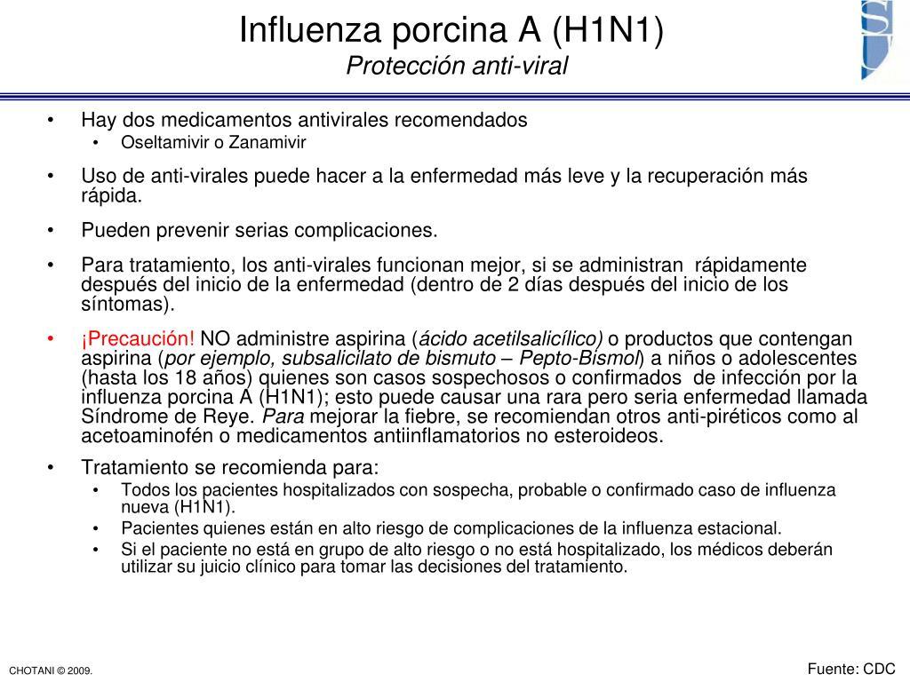 Hay dos medicamentos antivirales recomendados
