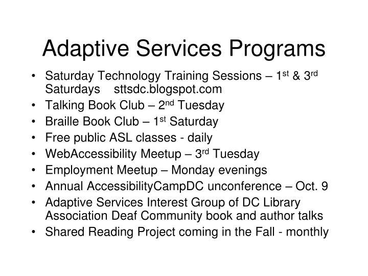 Adaptive Services Programs