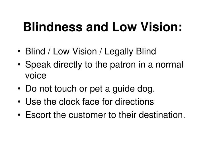 Blindness and Low Vision: