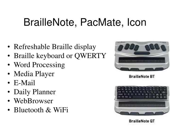 BrailleNote, PacMate, Icon