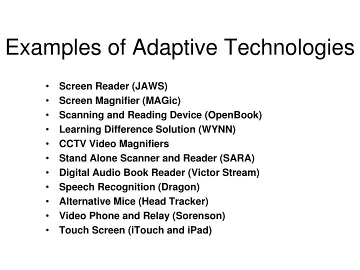 Examples of Adaptive Technologies
