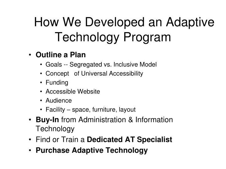 How We Developed an Adaptive Technology Program