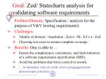 goal zed statecharts analysis for validating software requirements