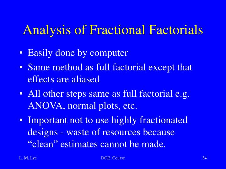 Analysis of Fractional Factorials