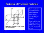 projection of fractional factorials