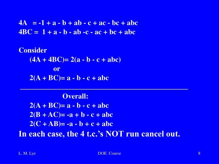 4A   = -1 + a - b + ab - c + ac - bc + abc