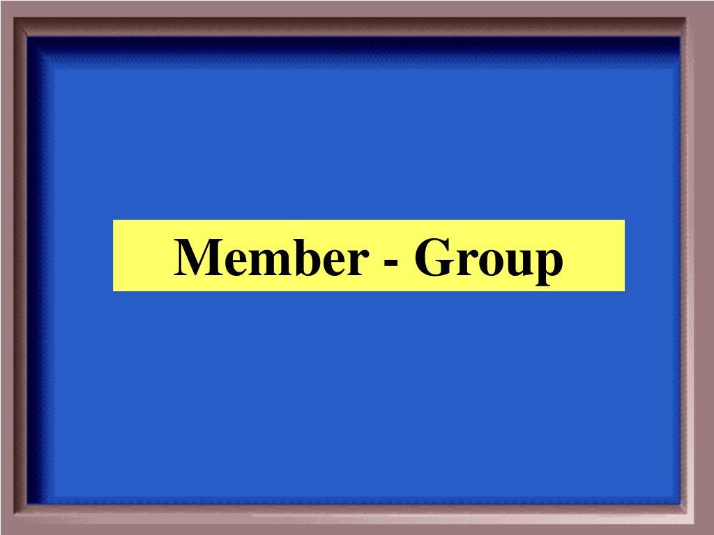 Member - Group