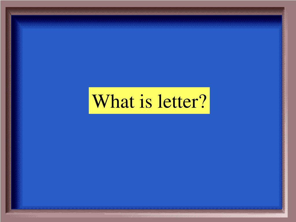 What is letter?