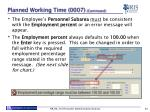 planned working time 0007 continued