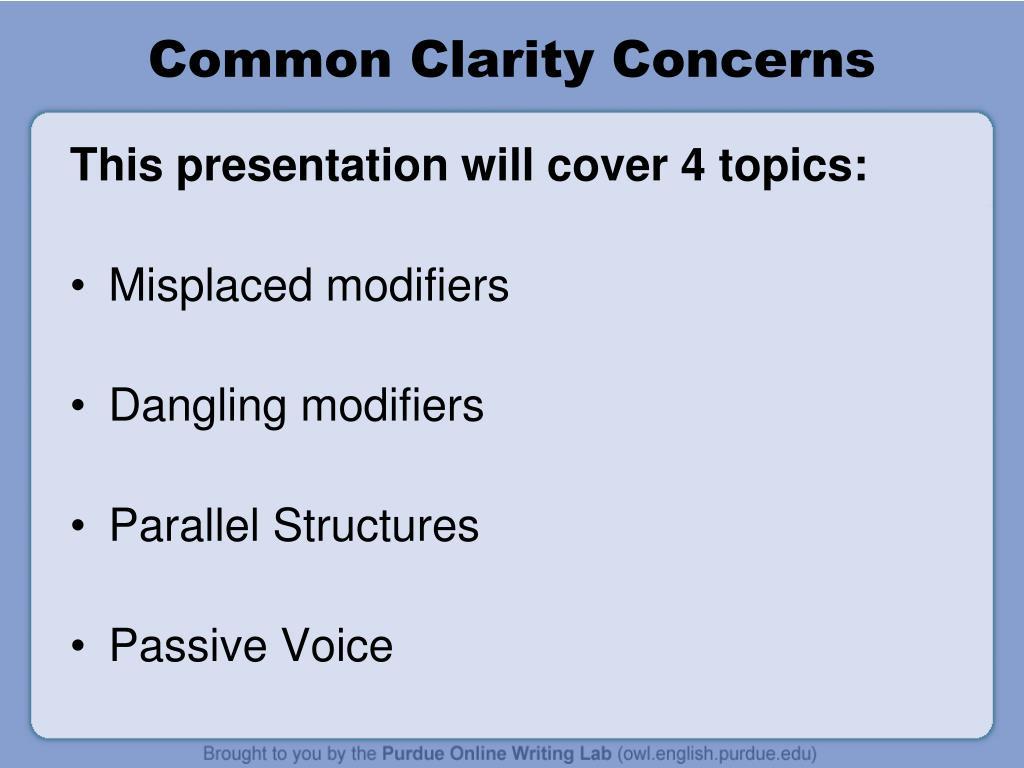 Common Clarity Concerns