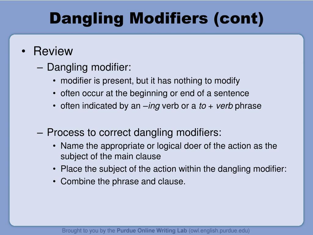 Dangling Modifiers (cont)