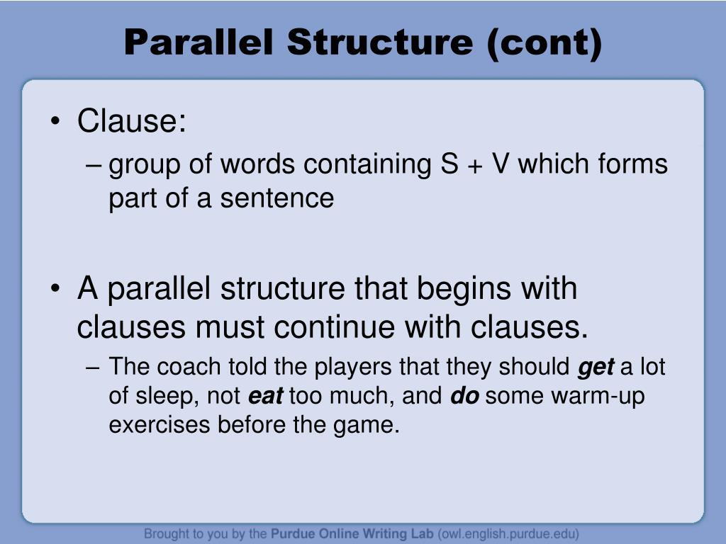 Parallel Structure (cont)